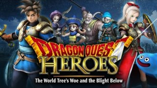 Dragon Quest Heroes - The World Tree's Woe and the Blight Below