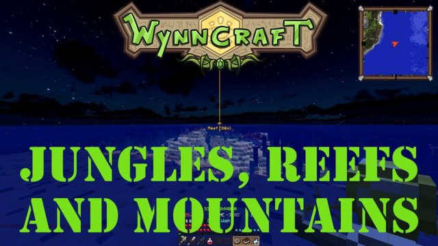 "Let's Play Wynncraft Episode 70 ""Jungles, Reefs and Mountains"""