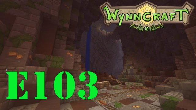 "Let's Play Wynncraft Episode 103 ""Into The Depths"""