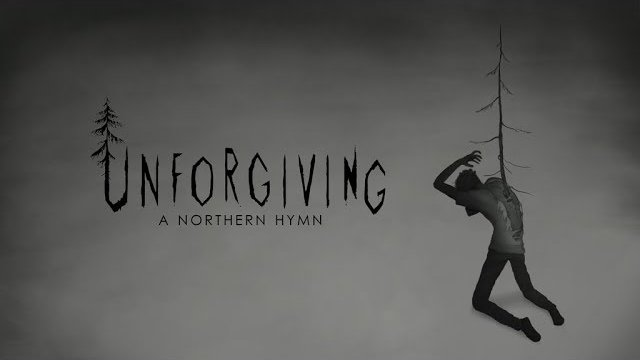Unforgiving a Northern Hymn