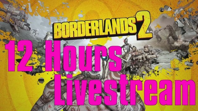 12 Hours Of Borderlands! Road To 1K Subs! !commands