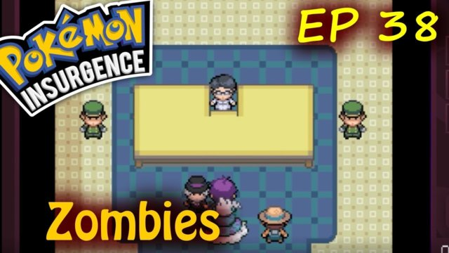 Pokemon Insurgence Episode 38 The Flash