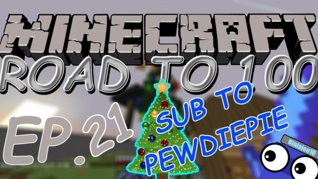 SUB TO PEWDIEPIE!!! | Minecraft: Road to 100 (ep. 21) (Christmas Special)
