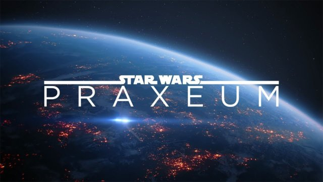 Welcome to Star Wars Praxeum