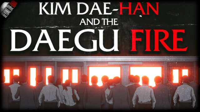 The Daegu Subway Fire - Beyond The Dark #7