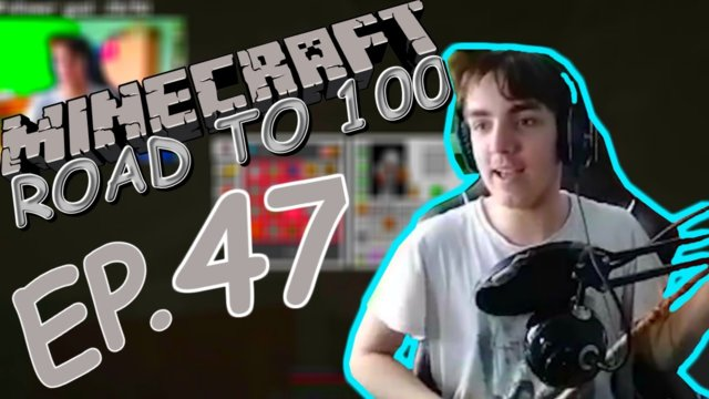 This video was LIVESTREAMED!!!| Minecraft: Road to 100 (ep. 47) | +unused footage